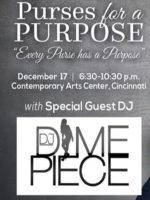 "#DimeTimeNews @DJDimepiece Spinning at the 6th Annual ""Purses For a Purpose"" Dec. 17th – CINCINNATI, OH"